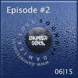 Sound of Damier Soul Episode #2