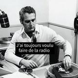J'ai toujours voulu faire de la radio (part2)