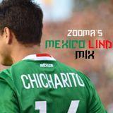 Zooma's MEXICO LINDO Mix