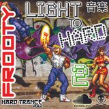 Frooty - Light to Hard 2 (Hard Trance) (2014)