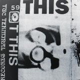 59 T THIS - FIST FIRST (1988 CASSETTE)