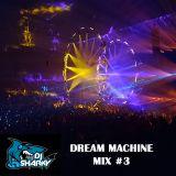 Sharky - Dream Machine mix #3
