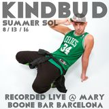 KINDBUD Summer Sol (LIVE @ Mary Boone Bar Barcelona 8/13/16)