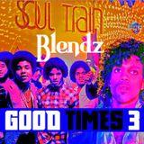 Good times 3 (Oldschool mix)