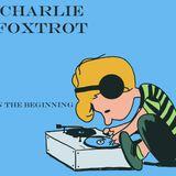 Charlie Foxtrot - In The Beginning (June 2012)
