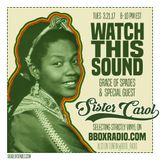 WATCH THIS SOUND #1708: CINDERBLACK SOUND with SISTER CAROL Version 2!