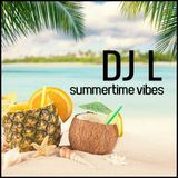 DJ L - Summertime Vibes