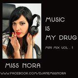 Music Is My Drug (Mini Mix Vol. 1)