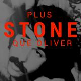 Plus Stone que Oliver (part1)