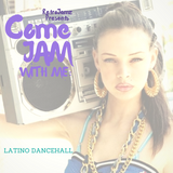 RetroJamz Presents #ComeJamWithMe: Latino Dancehall