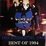 Word Up Show - Friday, Dec. 30, 1994 - BEST OF 1994, Hosted by Warren Peace & Five-Eight