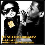 BLACKinsomnia#2(JazzyHiphop/Underground/raw beats Soul,Fun....gotta be insomnia)