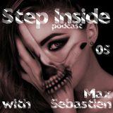 Step Inside Podcast #05 with: Max Sebastien (Slovenia)