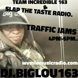 DJ.BIGLOU163-TRAFFIC JAMS-5-23-17...WVMLOMUSICRADIO.COM...4PM-6PM....