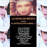 LA NOVIA DE MEXICO Canta EL SENTIR DE JUAN GABRIEL CD