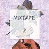 MIXTAPE 2