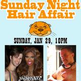 """Sunday Night Hair Affair"" (aka Otter Party!) January 29, 2012 - Part 1"