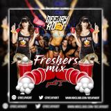 Deejayadot Presents Freshers Mix