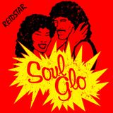 Soul Glo (Just Because) - July 2016 (House & Nu-Disco)
