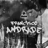 DUBCAST XIII by Francisco Andrade(Nov2017) [Exclusive Mix]