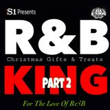 DJ S-1 GIFTS & TREATS, PT. 2 ft. DJ Novocaine... For The Love Of R&B