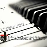 A Thousand Miles - Exclusive Mix @Djsline.com - Mixed By Karim Youssif  (September-2017)