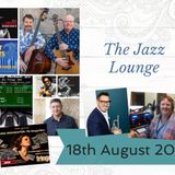 The Jazz Lounge with Grace Black 18th August 2019