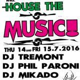 Dj Tremont livemix @ House The Music, Bar Vikkula 14.7.2016