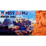 Miss DJ MJ - WINTER CHILL