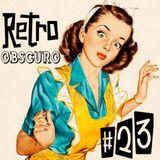 Retro Obscuro #23