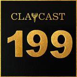 CLAPCAST #199