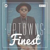 Uptowns Finest Podcast // 13.11.2014