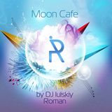 DJ Roman Iulskiy  presents Moon Cafe Podcast special for MOON STORE 12.07.14.