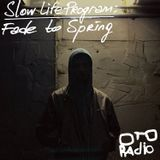 Slow Life Program – Fade to Spring (Oto-Radio)