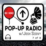 Pop-Up Radio on 88.1 KDHX - Episode 7