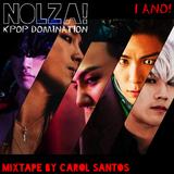 Nolza! Kpop Domination #9 (1 ANO)