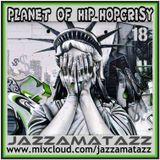 Planet Of Hip-Hopcrisy 18
