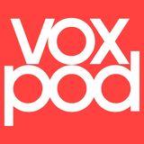 Vox Pod #9