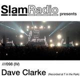 #SlamRadio - 098iv - Dave Clarke (T In The Park 2014)