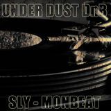 Underdust D'nB mix by Sly (Monbeat Family)