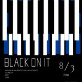 "2017.08.03 ""BLACK ON IT"" OSAMU M at BPM MUSIC BAR Part 1"