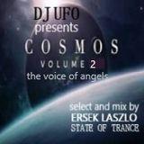 DJ UFO presents COSMOS TRANCE vol.2 the voice of angels  select and mix by Ersek Laszlo alias dj ufo