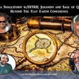 Sofia Smallstorm w/DITRH, Jeranism and Sage of Quay - Beyond The Flat Earth Conference