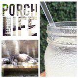 Porch Life (Georgia Grown)
