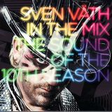 Sven Väth ‎– In The Mix - The Sound Of The 10th Season (CD1)