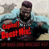 CAPITAL J - BEAST MIX! (VIP BASS MIXCAST #37)