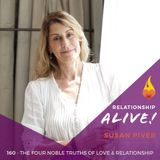 160: The Four Noble Truths of Love and Relationship - with Susan Piver