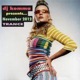 dj komma presents... November 2012 (TRANCE)