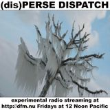 (dis)PERSE Dispatch Episode #53