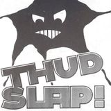 THUD SLAP with JEFF K 01.30.1988 - SHOW #1 KNON 90.9 FM DALLAS